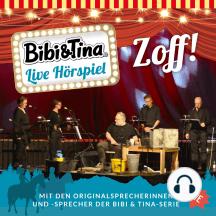 Bibi & Tina - Live Hörspiel: Zoff!