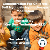 Concentration For Children Self Hypnosis Hypnotherapy Meditation
