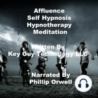 Affluence Self Hypnosis Hypnotherapy Mediation