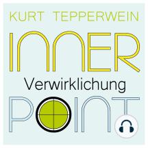 Inner Point - Verwirklichung