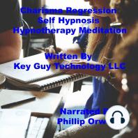 Charisma Regression Self Hypnosis Hypnotherapy Meditation