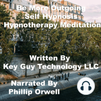 Be More Outgoing Self Hypnosis Hypnotherapy Meditation