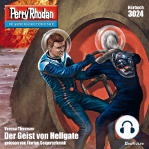 """Perry Rhodan 3024: Der Geist von Hellgate: Perry Rhodan-Zyklus """"Mythos"""""""