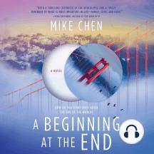 A Beginning at the End: A Novel