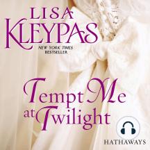 Tempt Me at Twilight: A Novel