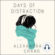 Days of Distraction: A Novel