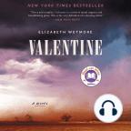 Hörbuch, Valentine: A Novel - Hörbuch mit kostenloser Testversion anhören.
