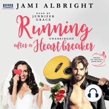 Running After a Heartbreaker: Brides on the Run Book 4
