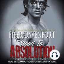 Road to Absolution: Dogs of Fire Book #3
