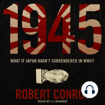 1945: What If Japan Hadn't Surrendered In WWII