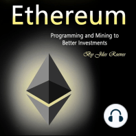 Ethereum: Programming and Mining to Better Investments