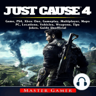 Just Cause 4 Game, PS4, Xbox One, Gameplay, Multiplayer, Maps, PC, Locations, Vehicles, Weapons, Tips, Jokes, Guide Unofficial