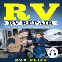 Rv Living: Rv Repair: A Guide to Troubleshoot, Repair, and Upgrade Your Motorhome and Understand RV Electrical Safety
