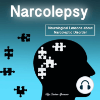 Narcolepsy: Neurological Lessons about Narcoleptic Disorder (Solutions, Prevention Methods, and Treatments)