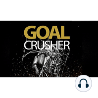 Goal Crusher PRO - Create and Achieve Any Goal: A Step-By-Step Action Plan to Set, Achieve and Exceed Your Goals