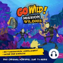 """Rettungsmission """"Korallenriff"""" / Unter der Eisdecke (Das Original-Hörspiel zur TV-Serie)"""
