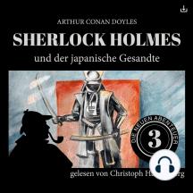 Sherlock Holmes und der japanische Gesandte: Die neuen Abenteuer 3