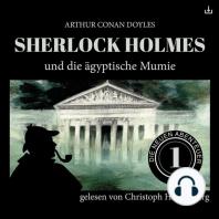 Sherlock Holmes und die ägyptische Mumie