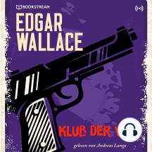 Klub der Vier: Edgar Wallace 19
