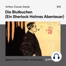 Die Blutbuchen: Ein Sherlock Holmes Abenteuer
