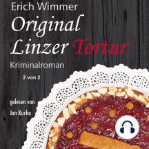 Original Linzer Tortur: Kriminalroman - 2 von 2