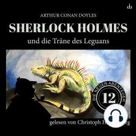 Sherlock Holmes und die Träne des Leguans
