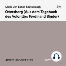 Oversberg: Aus dem Tagebuch des Volontärs Ferdinand Binder