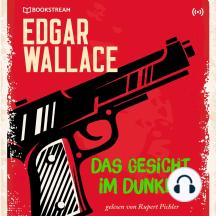 Das Gesicht im Dunkel: Edgar Wallace 27