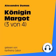 Königin Margot (3 von 4)
