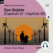 Don Quijote 4: Capítulo 21 - Capítulo 25