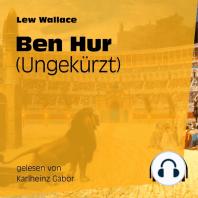 Ben Hur (Ungekürzt)
