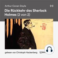 Die Rückkehr des Sherlock Holmes (2 von 2)
