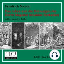 Das Leben und die Meinungen des Herrn Magister Sebaldus Nothanker Band 3