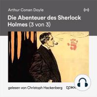 Die Abenteuer des Sherlock Holmes (3 von 3)