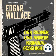 Der Redner und andere Kriminalgeschichten: Edgar Wallace 28