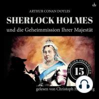 Sherlock Holmes und die Geheimmission Ihrer Majestät