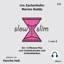 Slow Slim: Der 12-Monats-Plan zum Schlankwerden und Schlankbleiben - 1 von 2