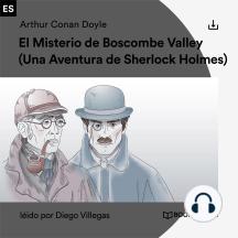 El Misterio de Boscombe Valley: Una Aventura de Sherlock Holmes