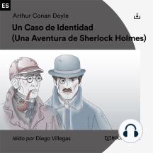 Un Caso de Identidad: Una Aventura de Sherlock Holmes