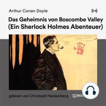 Das Geheimnis von Boscombe Valley: Ein Sherlock Holmes Abenteuer