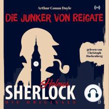 Die Originale: Der Junker vom Reigate