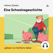 Eine Schweinegeschichte