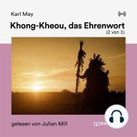 Khong-Kheou, das Ehrenwort (2 von 3)