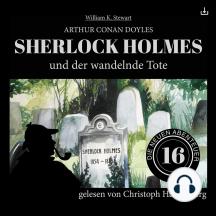 Sherlock Holmes und der wandelnde Tote: Die neuen Abenteuer 16