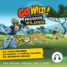 Der Honigliebhaber / Ein Elefant im Porzellanladen / Die Geparden-Tarnung (Das Original-Hörspiel zur TV-Serie)