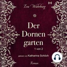 Der Dornengarten (1 von 2)