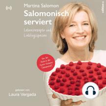 Salomonisch serviert: Lebensrezepte und Lieblingsspeisen