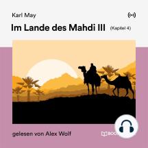 Im Lande des Mahdi III (Kapitel 4)
