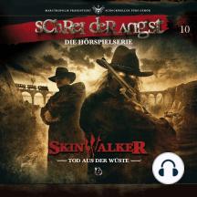 Folge 10 - Skinwalker - Tod aus der Wüste