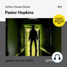 Pastor Hopkins: Eine Kriminalgeschichte vom Sherlock Holmes Autor